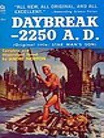 Daybreak - 2250 A. D.
