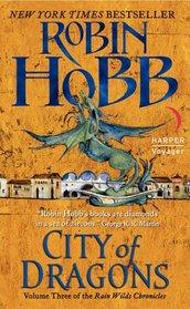 City of Dragons (Rain Wild Chronicles, Bk 3)
