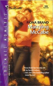 Marrying McCabe (Lombards, Bk 4) (Silhouette Intimate Moments, No 1099)