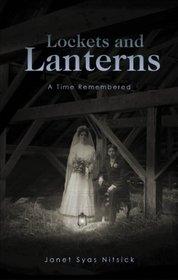 Lockets and Lanterns