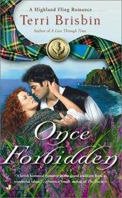 Once Forbidden (MacKendimen, Bk 2) (Highland Fling)
