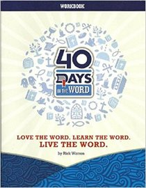 40 Days in the Word Workbook (Love the Word.Learn the Word.Live the Word)