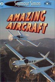 Amazing Aircraft (Seemore Readers)