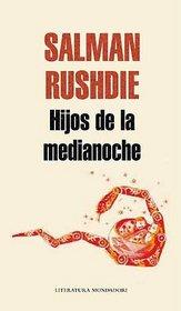 Hijos de la medianoche/ Midnight's Children (Spanish Edition)