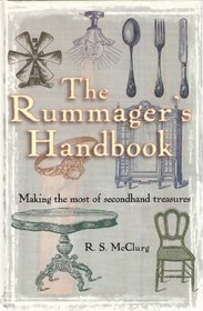 The Rummager's Handbook: Making the Most of Secondhand Treasures