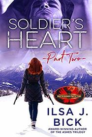 Soldier's Heart Part Two: Brotherhood Protectors World