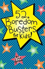 52 Series: Boredom Busters for Kids (52 Deck)