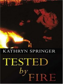Tested By Fire (Thorndike Press Large Print Christian Fiction)