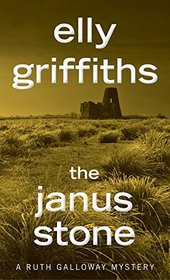 The Janus Stone (Ruth Galloway Mysteries)