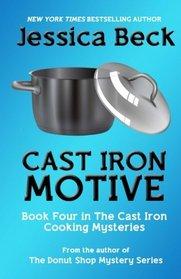 Cast Iron Motive (Cast Iron Cooking, Bk 4)