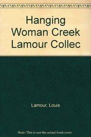 Hanging Woman Creek Lamour Collec