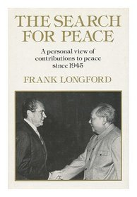 The search for peace: A personal view of contributions to peace since 1945