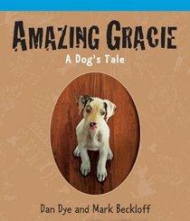 Amazing Gracie: A Dog's Tale