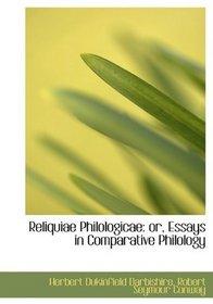 Reliquiae Philologicae: or, Essays in Comparative Philology
