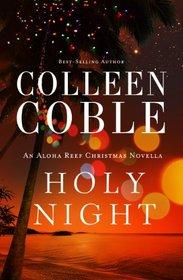 Holy Night: An Aloha Reef Christmas Novella (Thorndike Press Large Print Christian Fiction)