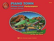 Piano Town - Performance (Primer Level)