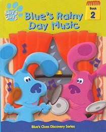 Blue's Rainy Day Music