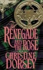 The Renegade and the Rose