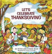 Let's Celebrate Thanksgiving (Let's Celebrate)