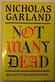 Not Many Dead: Journal of a Year in Fleet Street