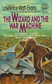 The Wizard and the War Machine (War Surplus, Bk 2)