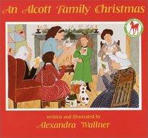 An Alcott Family Christmas