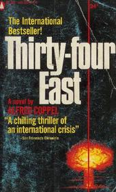 Thirty-four East
