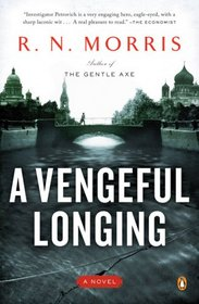 A Vengeful Longing (Porfiry Petrovich, Bk 2)