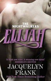 Elijah (Nightwalkers 3)