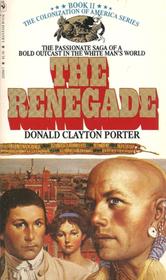 The Renegade (White Indian, Bk 2)