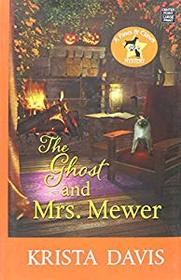 The Ghost and Mrs. Mewer: A Paws and Claws Mystery (Paws & Claws Mystery)
