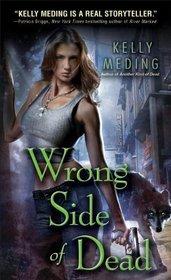 Wrong Side of Dead (Dreg City, Bk 4)