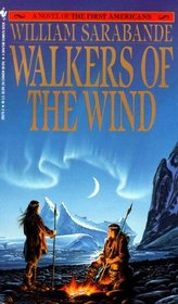 Walkers of the Wind (First Americans, Bk 4)