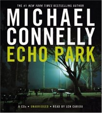 Echo Park (Harry Bosch, Bk 11) (Audio CD) (Unabridged)