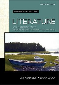 Literature: An Introduction to Fiction, Poetry, and Drama, Interactive Edition (with MyLitLab) (10th Edition)