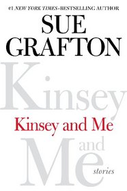 Kinsey and Me: Stories (Large Print)