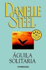 Aguila solitaria / Lone Eagle