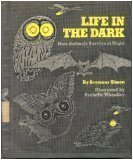 Life in the Dark: How Animals Survive at Night