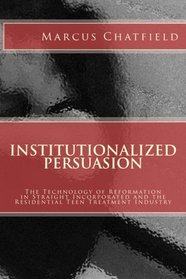 Institutionalized Persuasion