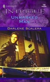 Unmarked Man (Bachelors at Large) (Harlequin Intrigue, No 739)