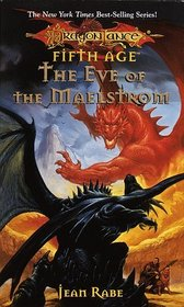 The Eve of the Maelstrom (Dragonlance: Fifth Age)