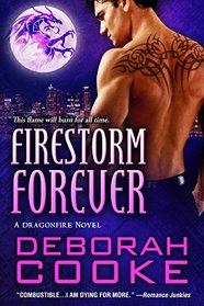 Firestorm Forever: A Dragonfire Novel