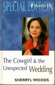 Cowgirl and the Unexpected Wedding