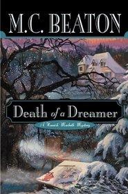 Death of a Dreamer (Hamish MacBeth, Bk 22)