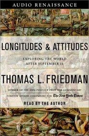 Longitudes and Attitudes: Exploring the World After September 11 (Audio Cassette) (Abridged)