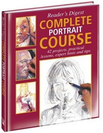 Complete Portrait Course (Readers Digest)