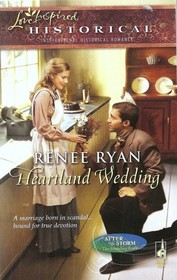 Heartland Wedding (After the Storm: The Founding Years, Bk 2) (Love Inspired Historical, No 49)