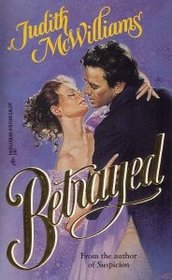 Betrayed (Harlequin Historical, No 249)