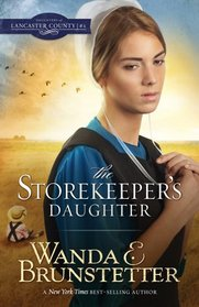 The Storekeeper's Daughter (Daughters of Lancaster County, Bk 1)