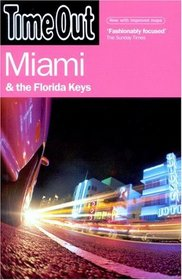 Time Out Miami and the Florida Keys (Time Out Guides)